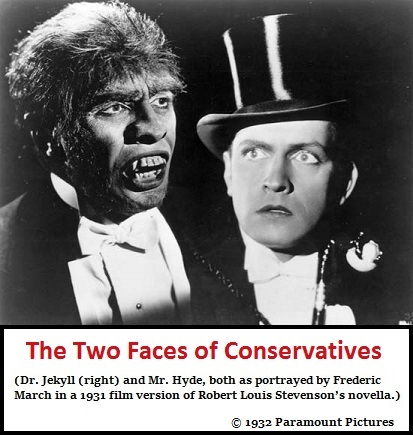 Jekyll and Hyde Conservativism