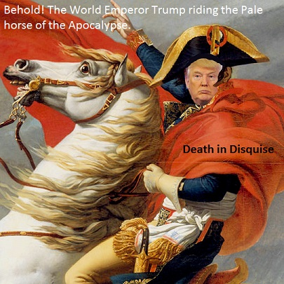 Emperor Trump on a Pale Horse
