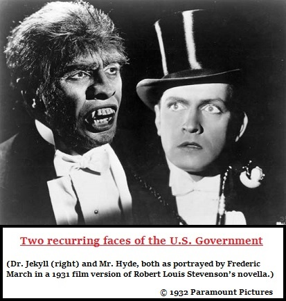 A Jekyll and Hyde U.S. government (68K)