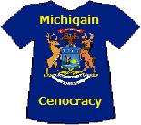 Michigan's Cenocracy T-shirt (11K)