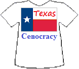 Texas' Cenocracy T-shirt (11K)