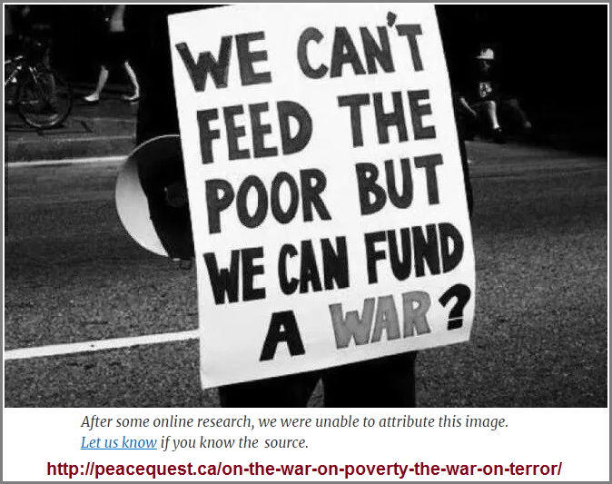 They fund both war and poverty
