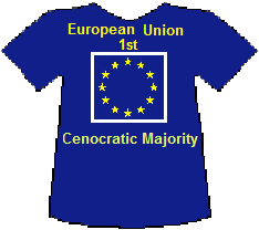 European Union 1st Cenocratic Majority T-shirt (8K)